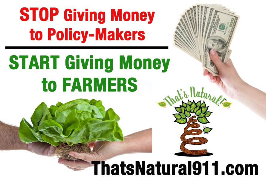 Stop Giving Money to Policy-Makers, Start Giving Money to Farmers