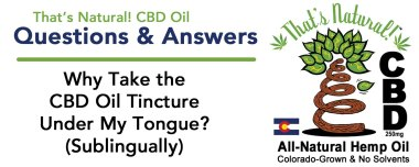 CBD Q and A - Tincture, Sub-Lingualy