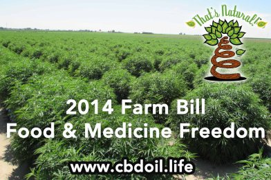 2014 Farm Bill Food and Medicine Freedom