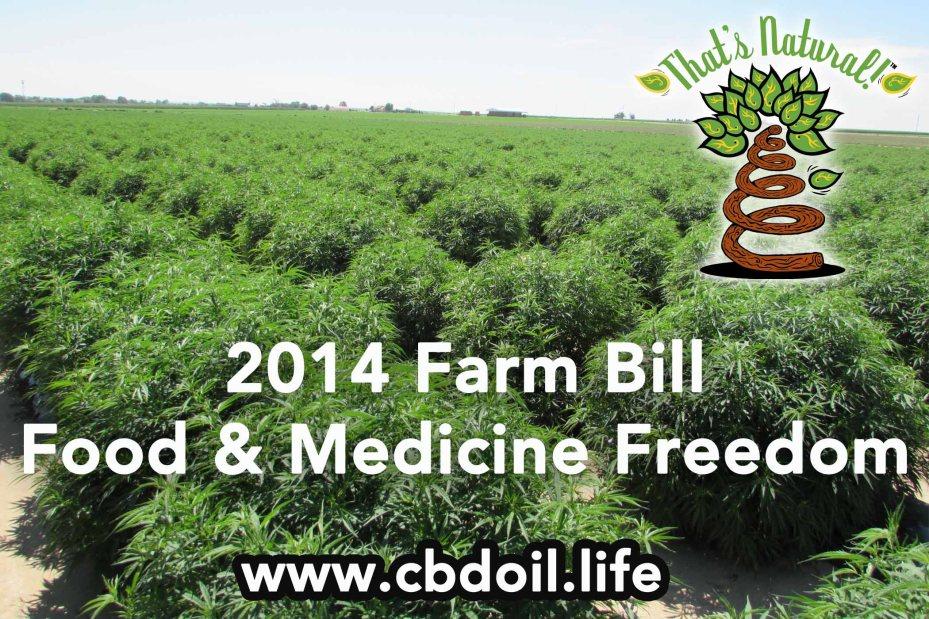2014 Farm Bill Food and Medicine Freedom