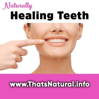 Healing Teeth Naturally V1