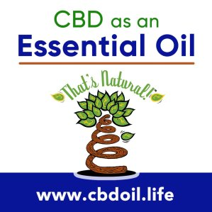 CBD Oil as an essential oil of hemp - That's Natural, legal in all 50 States